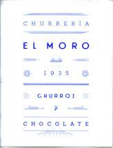 Churrería El Moro desde 1935 Churros y Chocolate