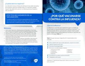 ¿Por qué vacunarse contra la influenza? - ¿Qué es la influenza? - ¿Cuántas dosis se requieren? - Efectos Secundarios de la vacunación
